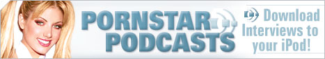 Pornstar Podcasts - Download Pornstar Interviews to your iPod